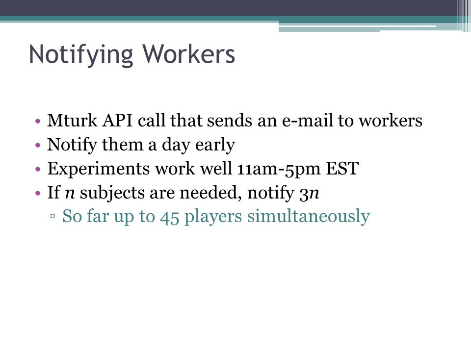 Notifying Workers Mturk API call that sends an e-mail to workers