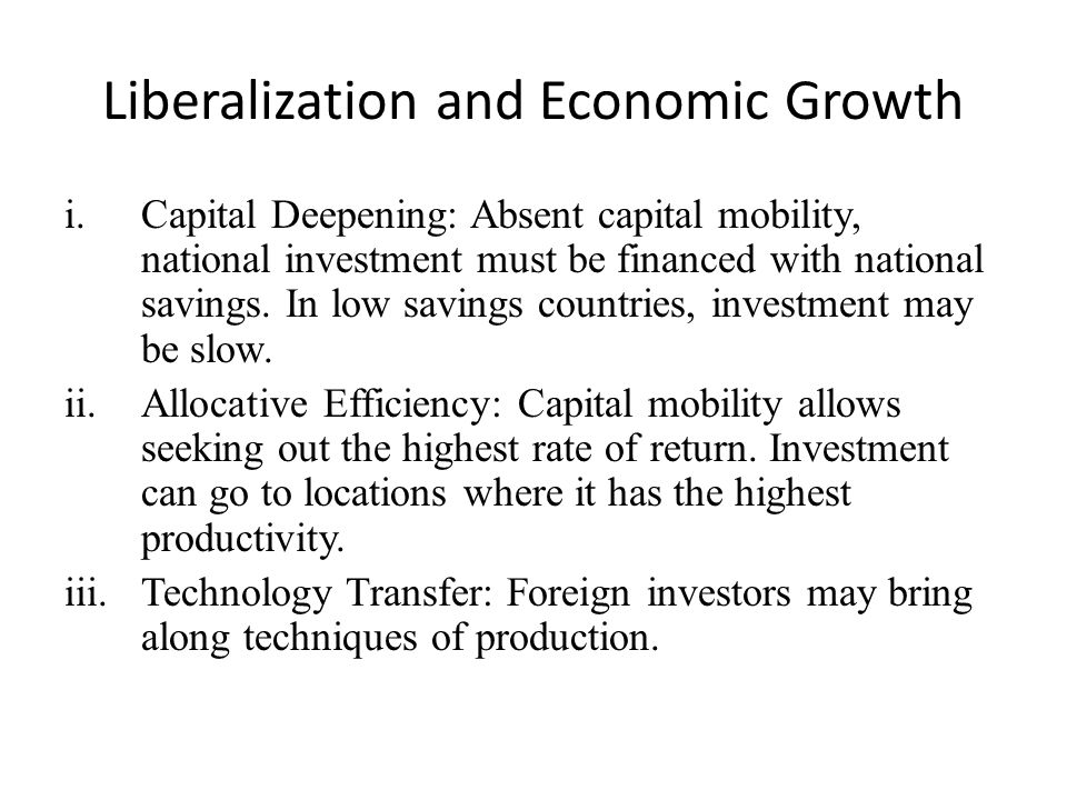 Liberalization and Economic Growth