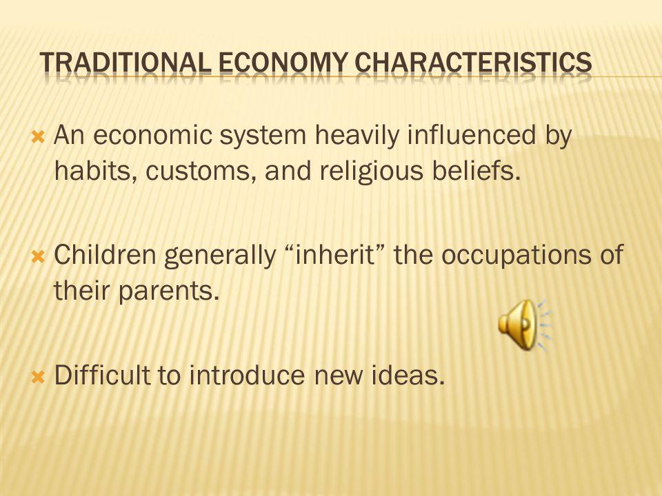 Traditional Economy Characteristics