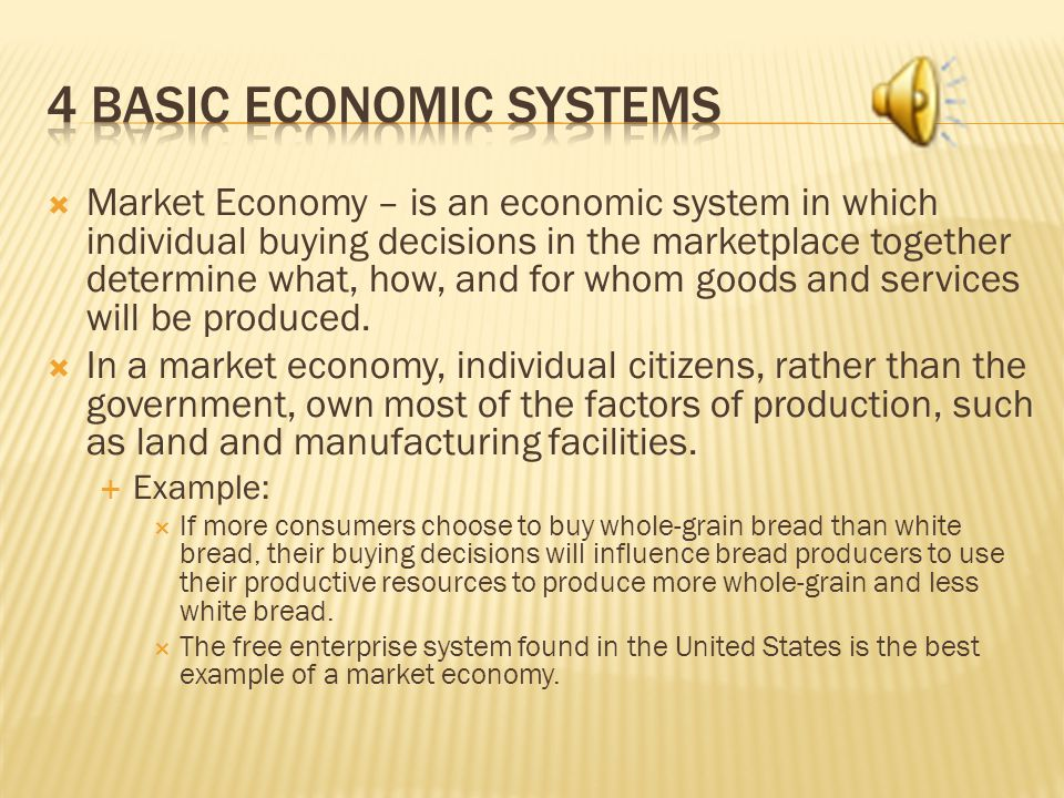 4 Basic Economic Systems