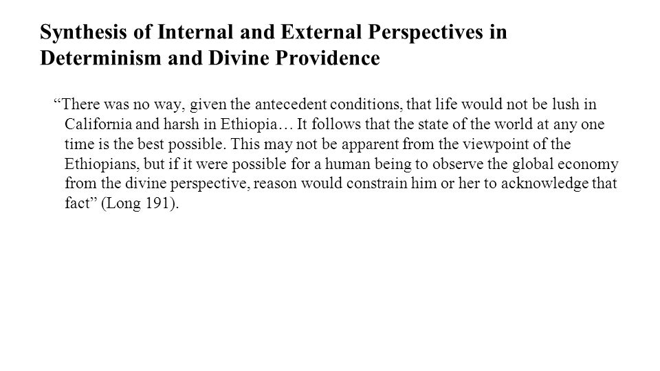 Synthesis of Internal and External Perspectives in Determinism and Divine Providence