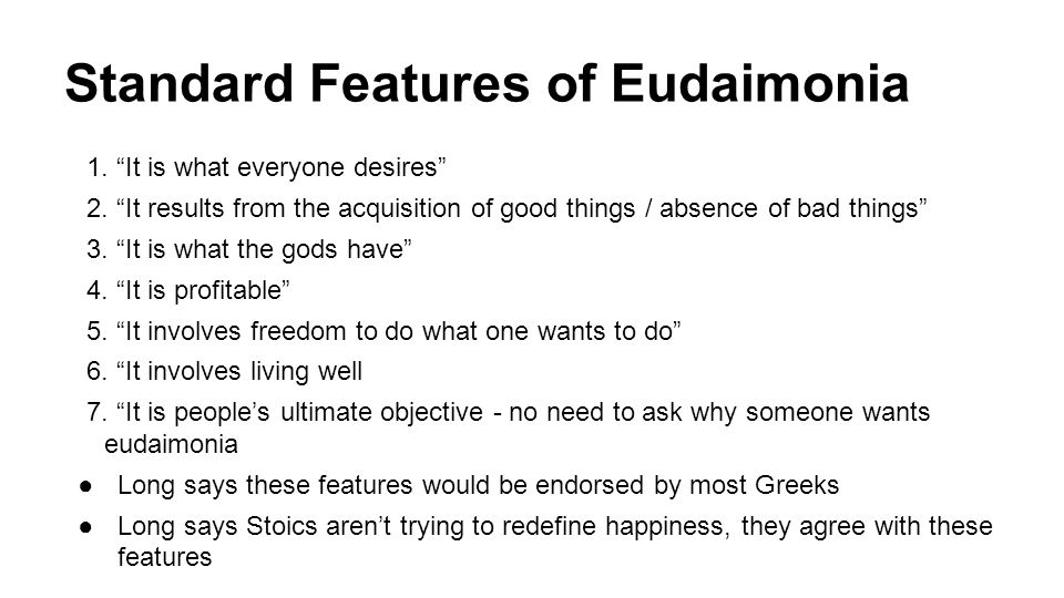 Standard Features of Eudaimonia
