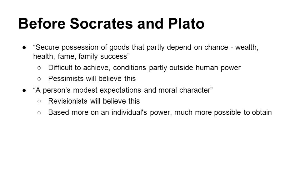 Before Socrates and Plato