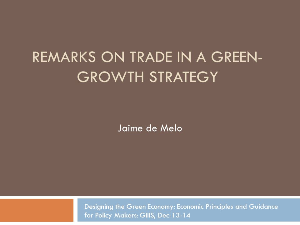 Remarks on Trade in a green-growth strategy