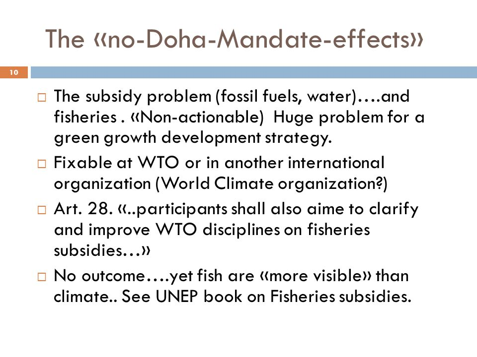 The «no-Doha-Mandate-effects»