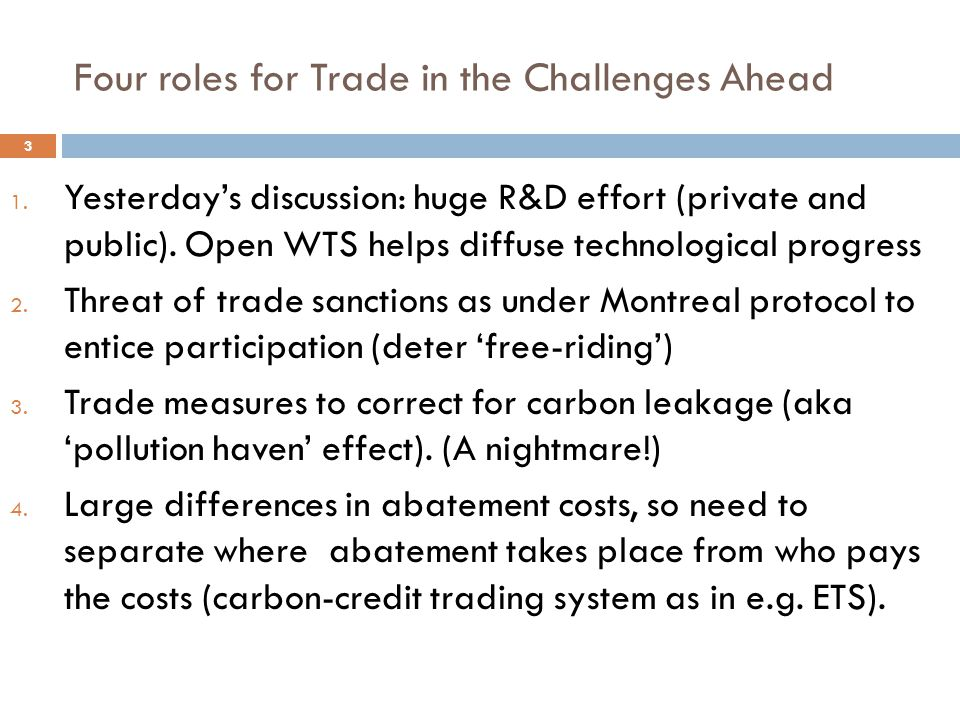 Four roles for Trade in the Challenges Ahead