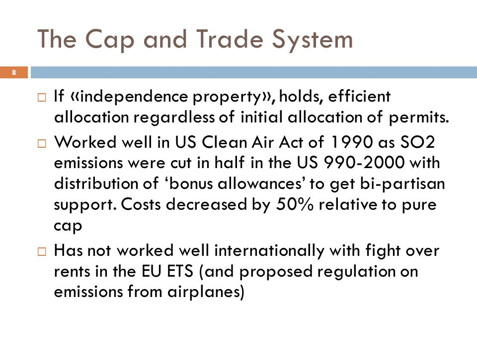 The Cap and Trade System