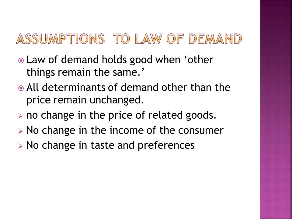 Assumptions to law of demand