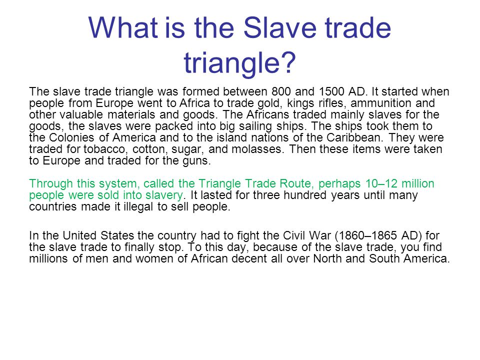 What is the Slave trade triangle