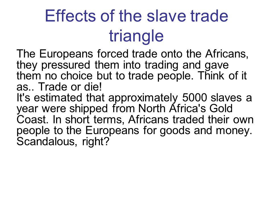 Effects of the slave trade triangle