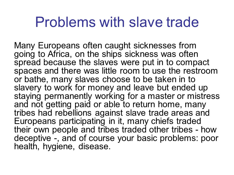 Problems with slave trade