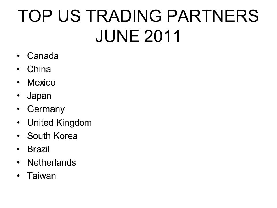 TOP US TRADING PARTNERS JUNE 2011