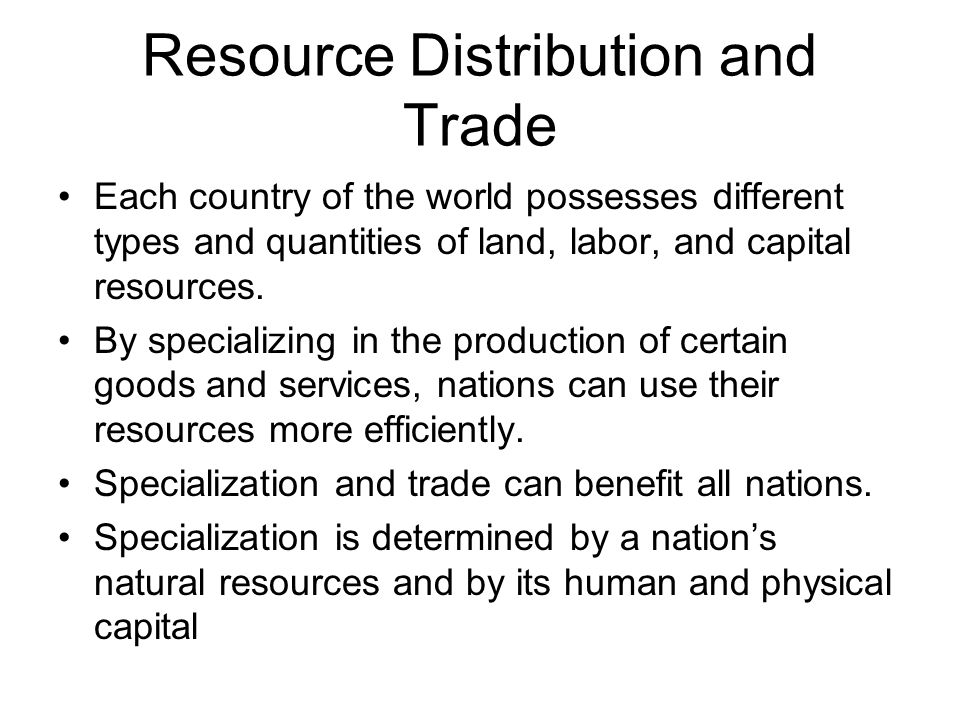 Resource Distribution and Trade