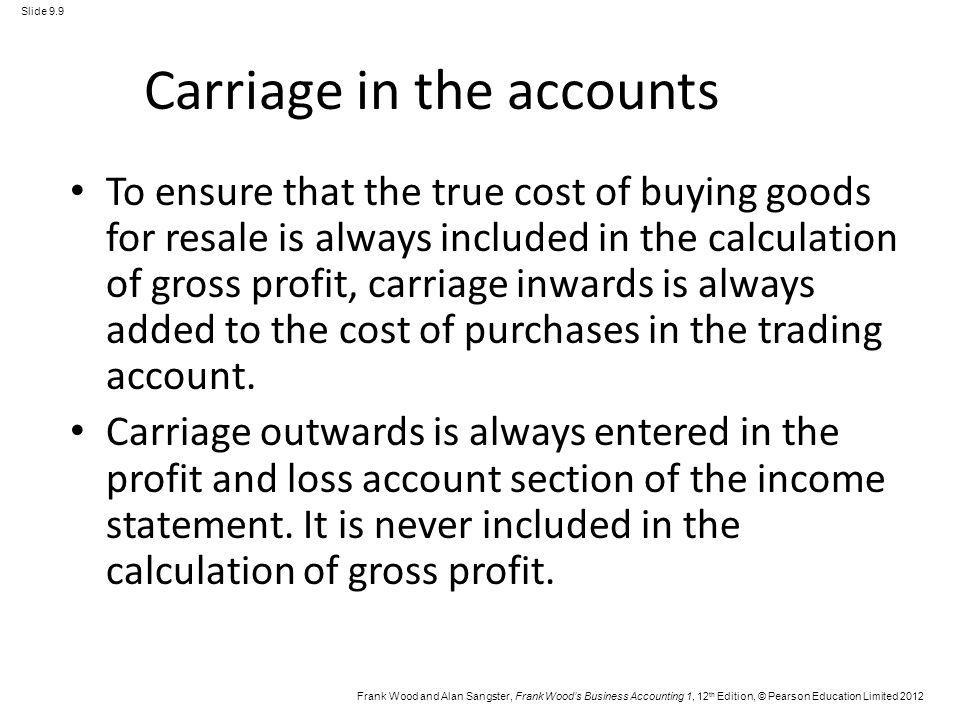 Carriage in the accounts