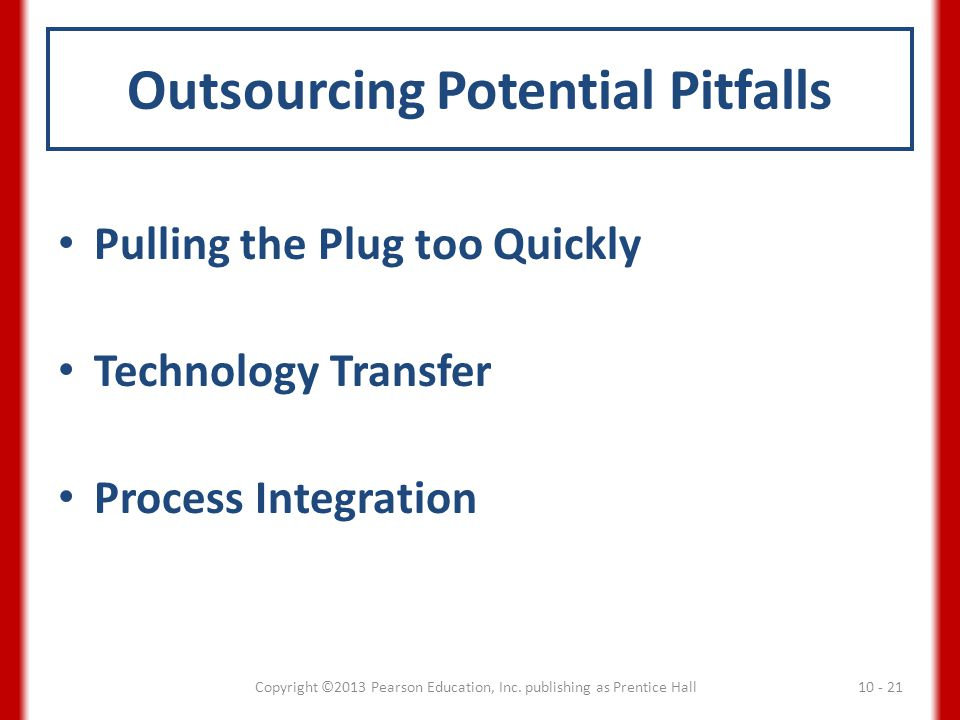 Outsourcing Potential Pitfalls