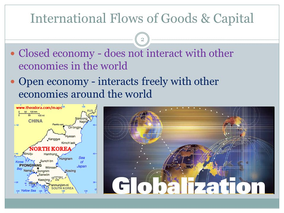 International Flows of Goods & Capital