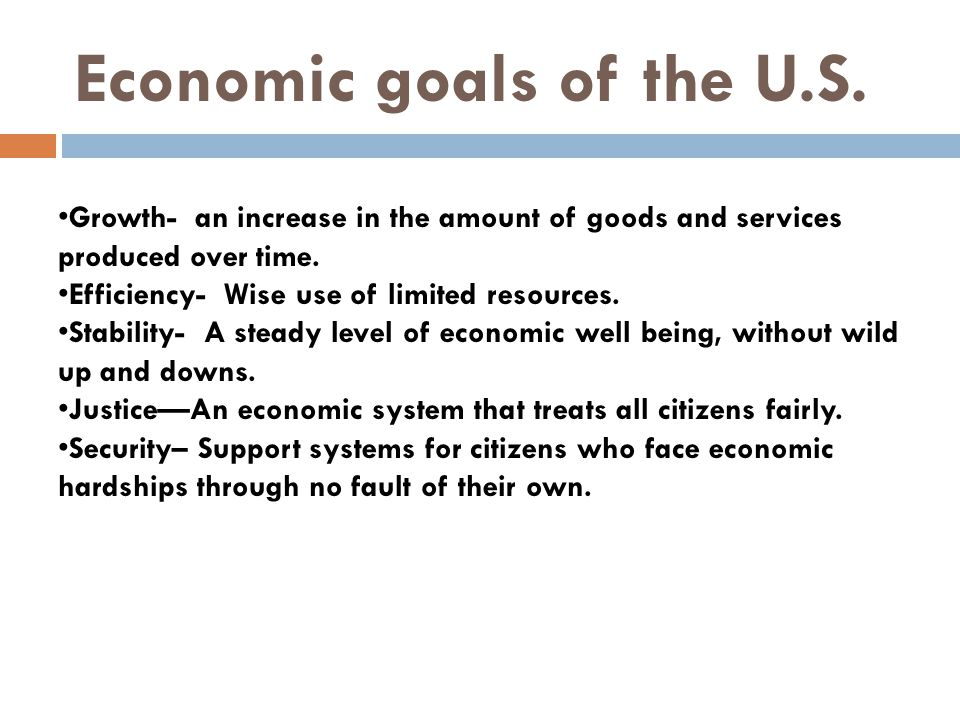 Economic goals of the U.S.