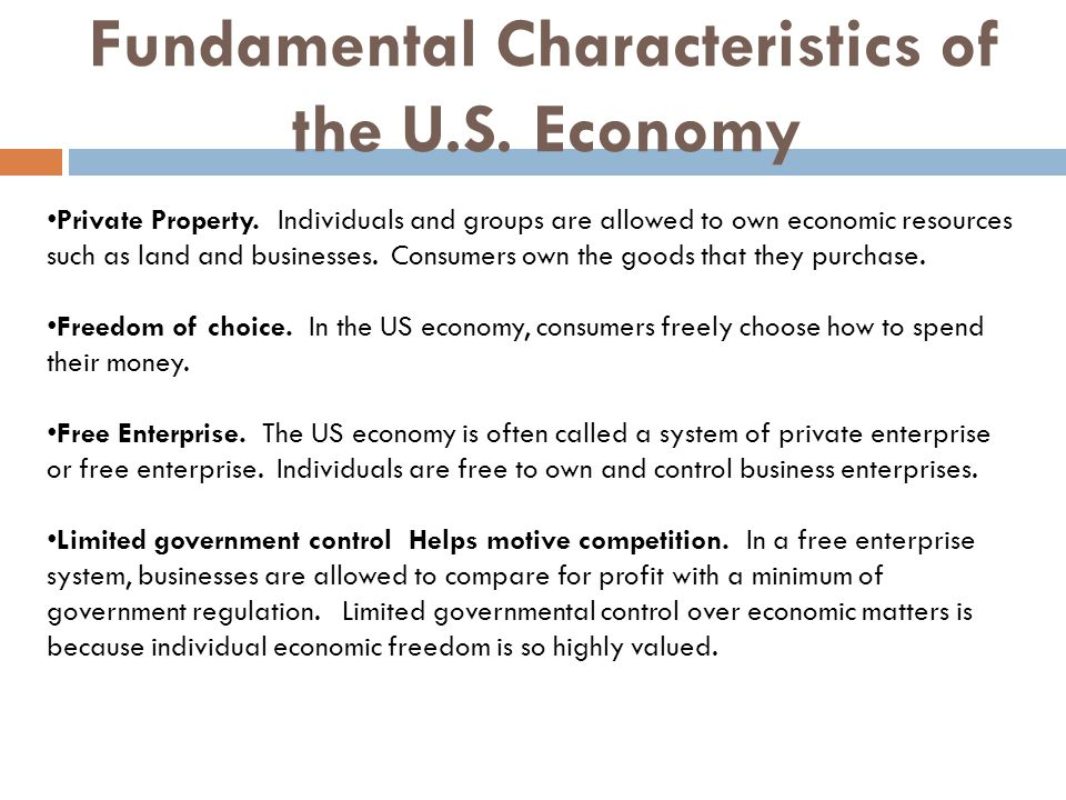 Fundamental Characteristics of the U.S. Economy
