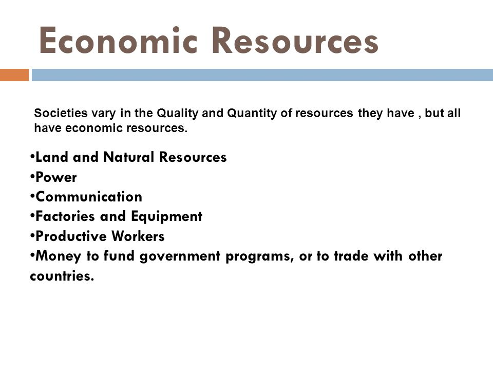Economic Resources Land and Natural Resources Power Communication