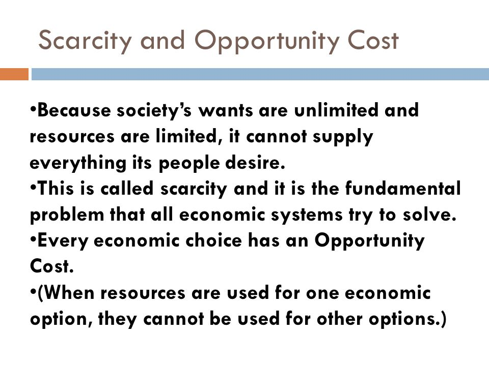 Scarcity and Opportunity Cost