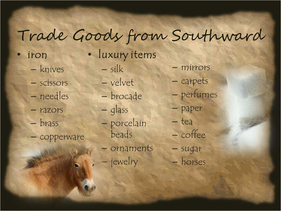 Trade Goods from Southward