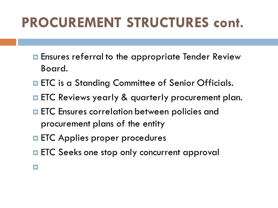 PROCUREMENT STRUCTURES cont.