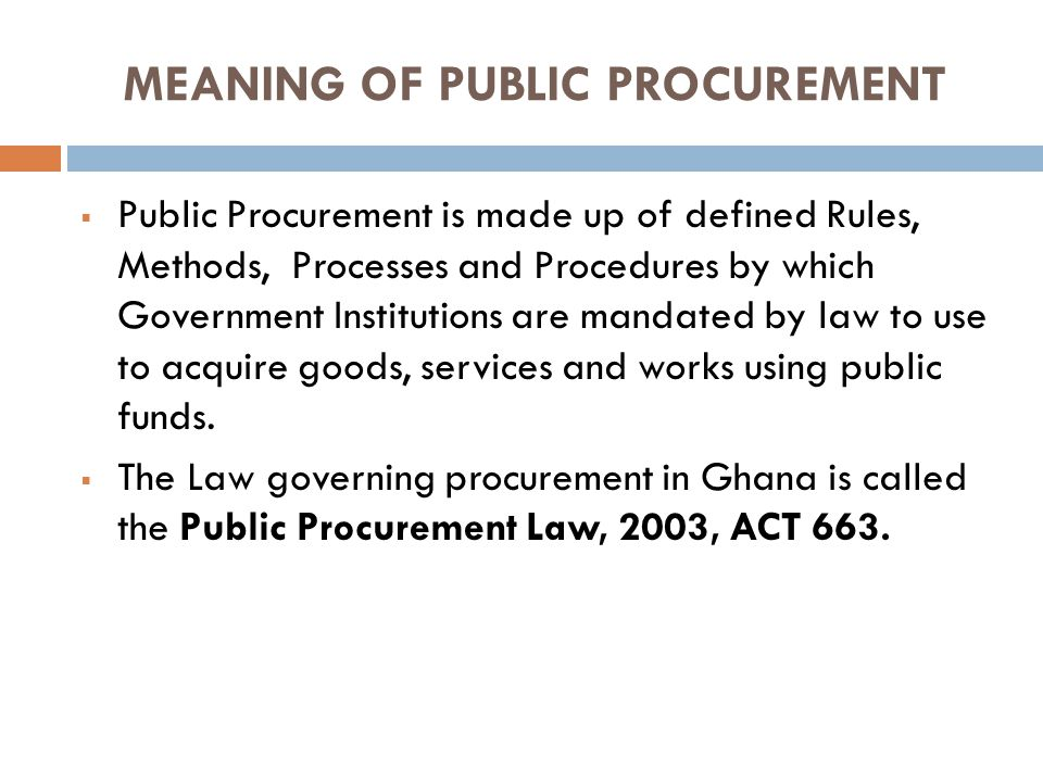 MEANING OF PUBLIC PROCUREMENT