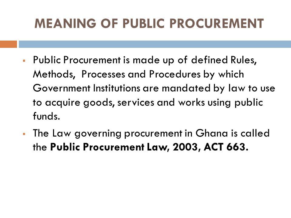 MEANING OF PUBLIC PROCUREMENT