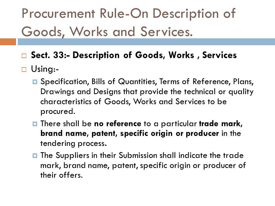 Procurement Rule-On Description of Goods, Works and Services.