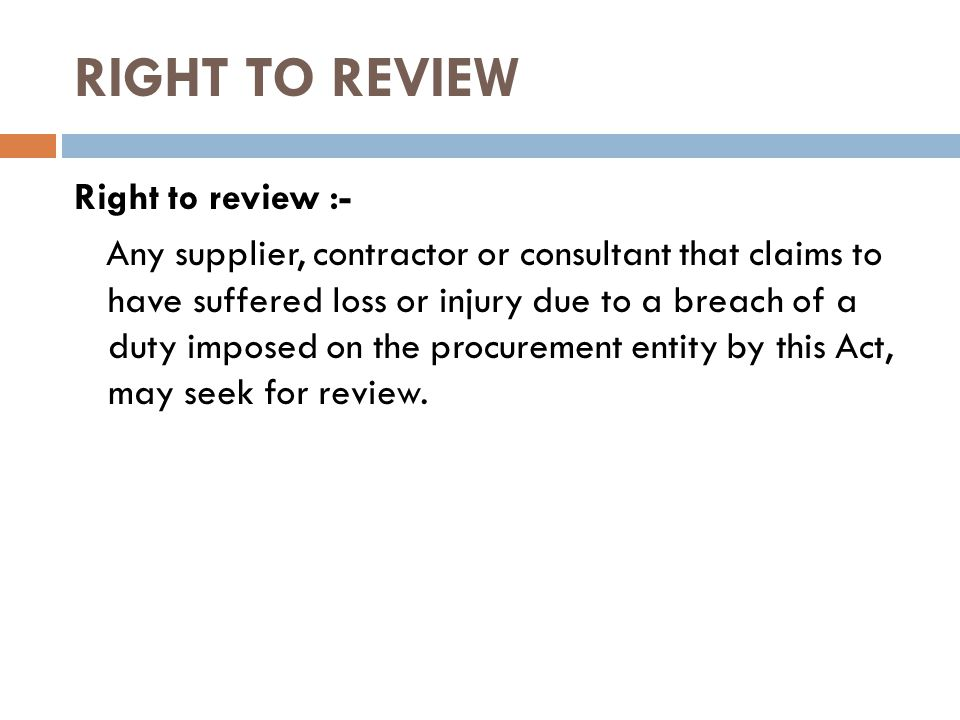 RIGHT TO REVIEW Right to review :-