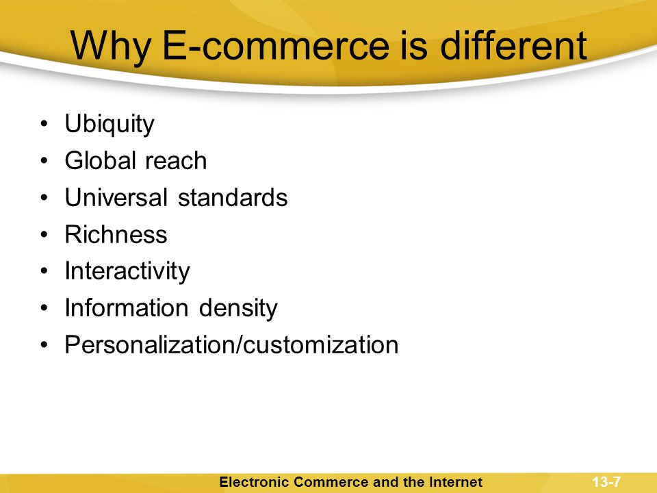 Why E-commerce is different