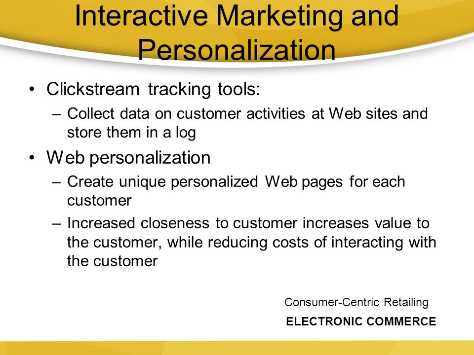 Interactive Marketing and Personalization