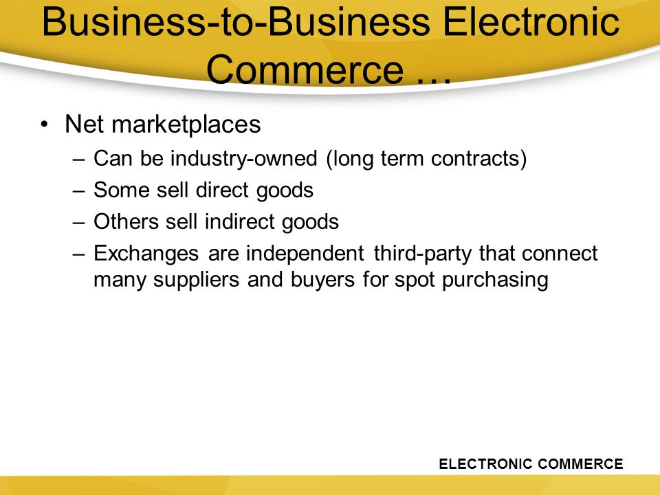 Business-to-Business Electronic Commerce …