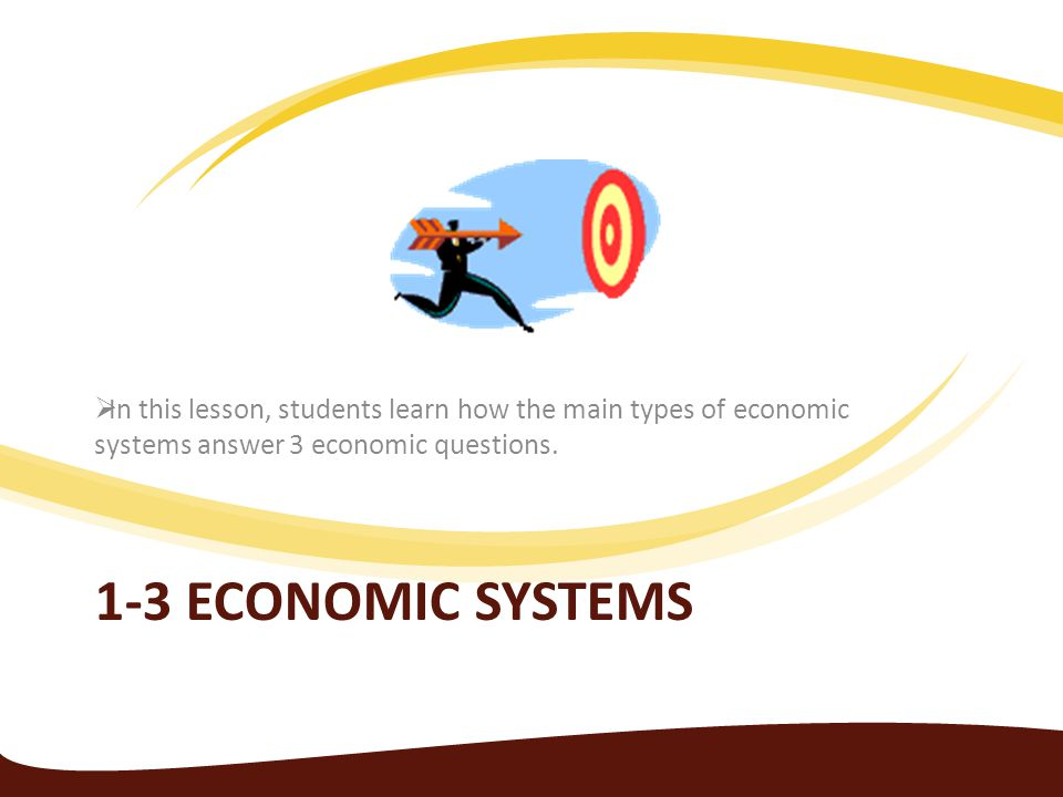 In this lesson, students learn how the main types of economic systems answer 3 economic questions.