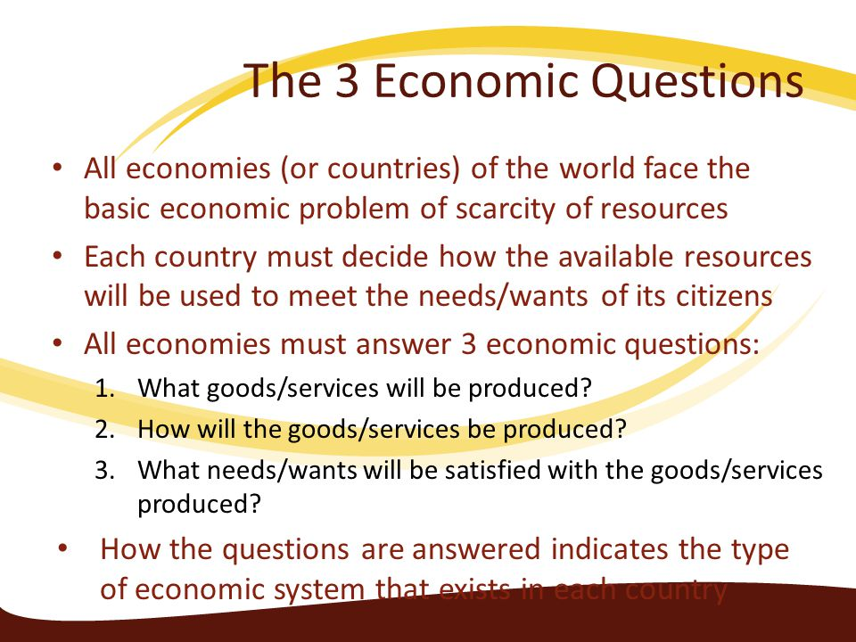 The 3 Economic Questions