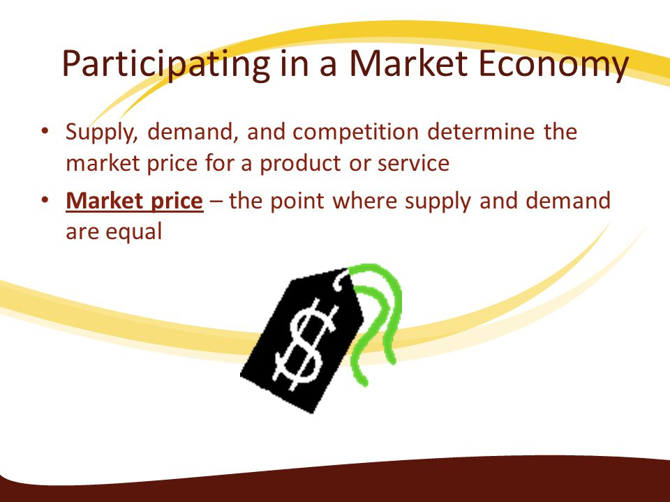 Participating in a Market Economy