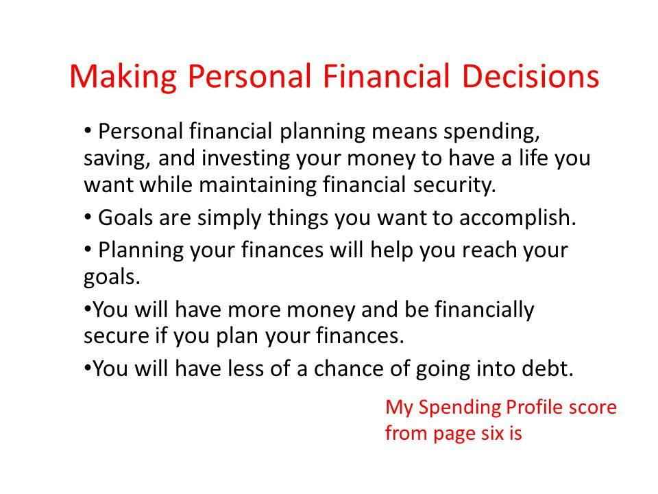 Making Personal Financial Decisions