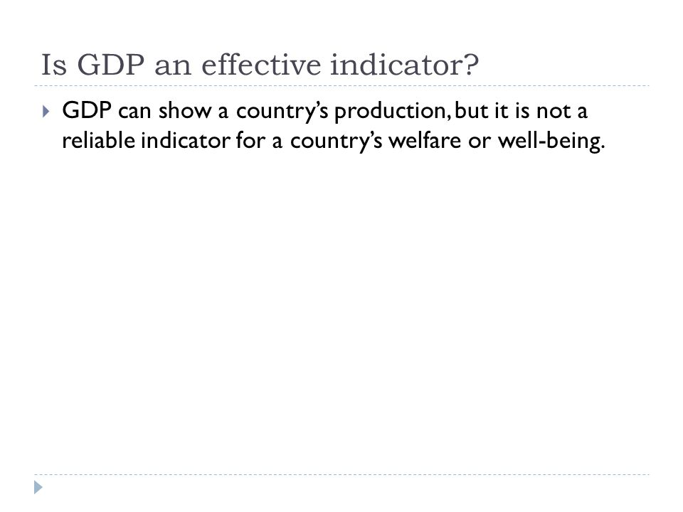 Is GDP an effective indicator