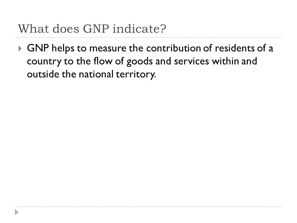 What does GNP indicate