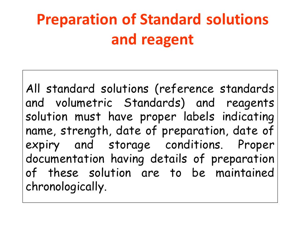 Preparation of Standard solutions and reagent