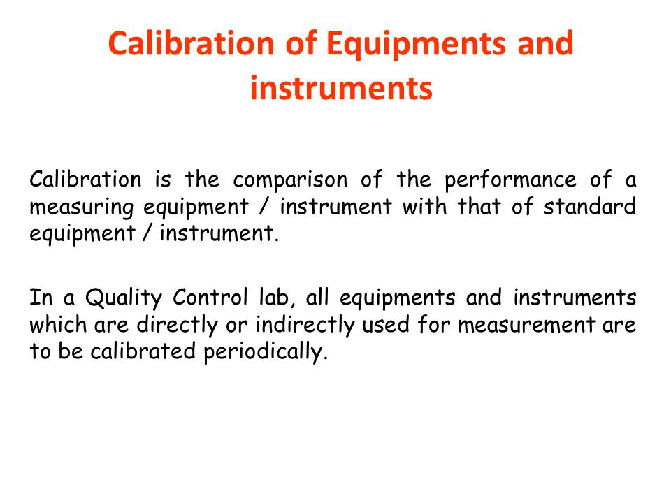 Calibration of Equipments and instruments