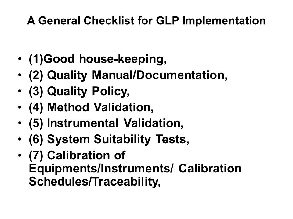 A General Checklist for GLP Implementation
