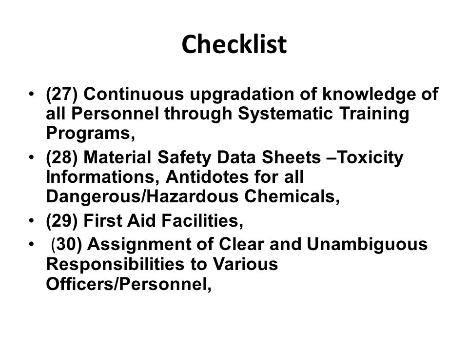Checklist (27) Continuous upgradation of knowledge of all Personnel through Systematic Training Programs,
