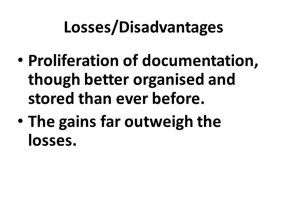 Losses/Disadvantages