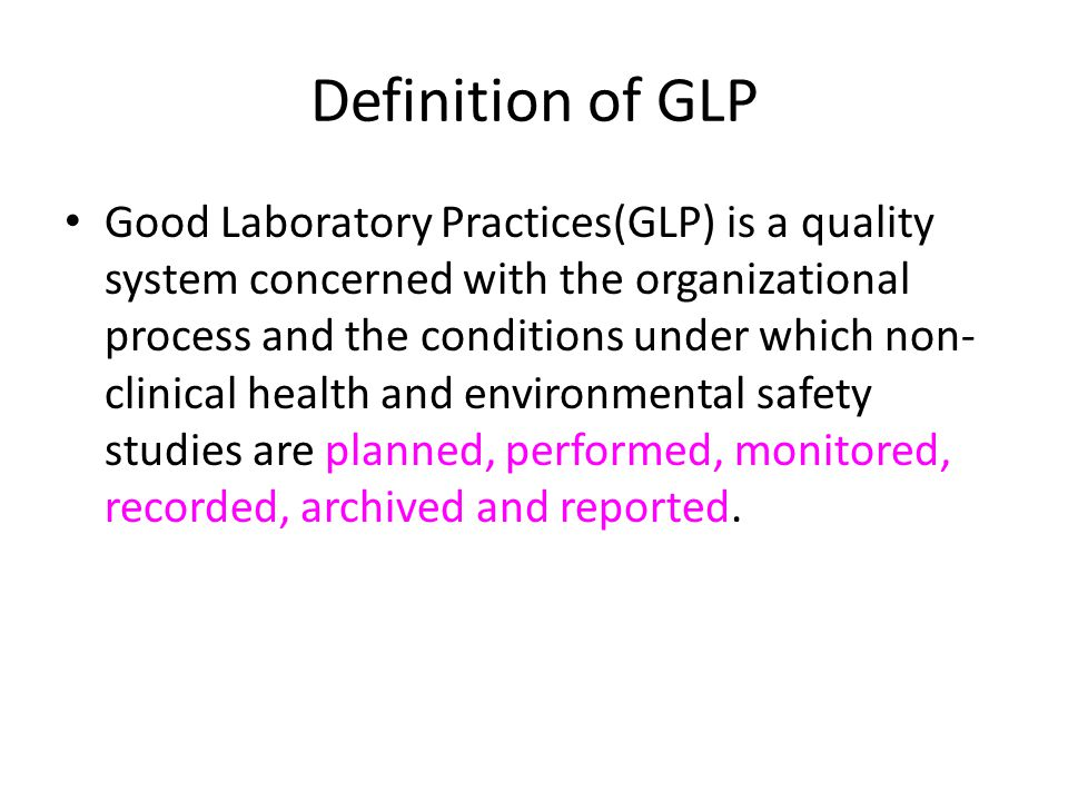Definition of GLP