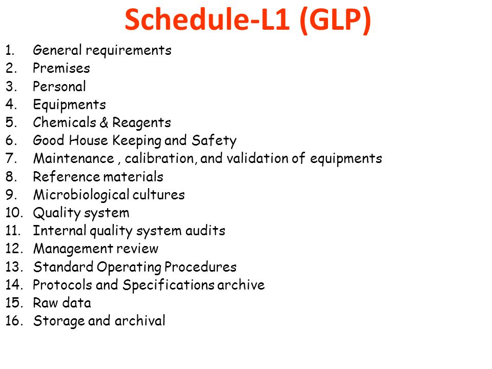 Schedule-L1 (GLP) General requirements Premises Personal Equipments