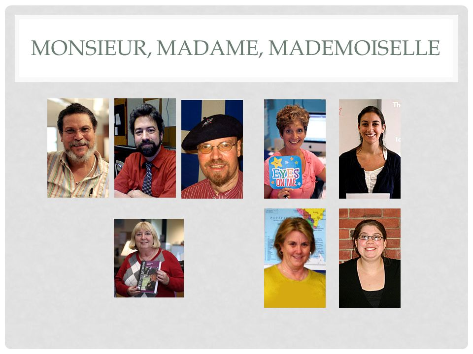 Monsieur, Madame, Mademoiselle