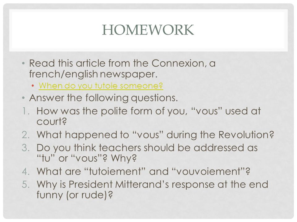 homework Read this article from the Connexion, a french/english newspaper. When do you tutoie someone