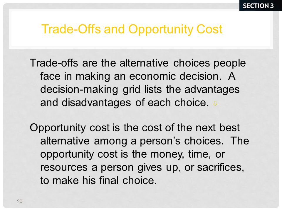 Trade-Offs and Opportunity Cost