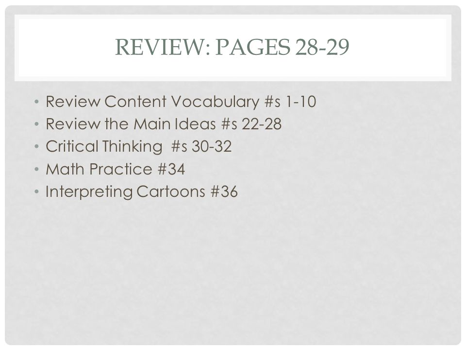 Review: Pages 28-29 Review Content Vocabulary #s 1-10